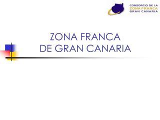ZONA FRANCA  DE GRAN CANARIA