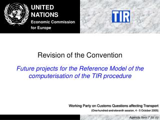 Revision of the Convention
