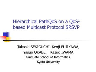 Hierarchical PathQoS on a QoS-based Multicast Protocol SRSVP