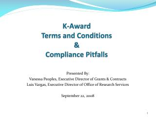 K-Award  Terms  and  Conditions &  Compliance Pitfalls