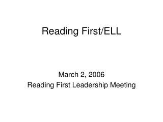 Reading First/ELL