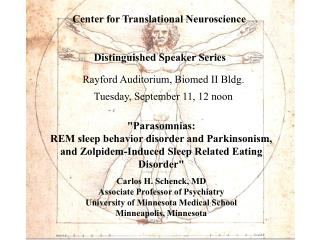 Center for Translational Neuroscience           Distinguished Speaker Series