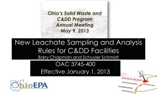 New Leachate Sampling and Analysis Rules for C&DD  Facilities Barry Chapman and Schuyler Schmidt