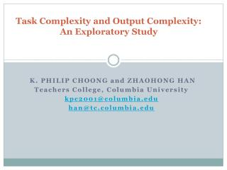 Task Complexity and Output Complexity: An Exploratory Study