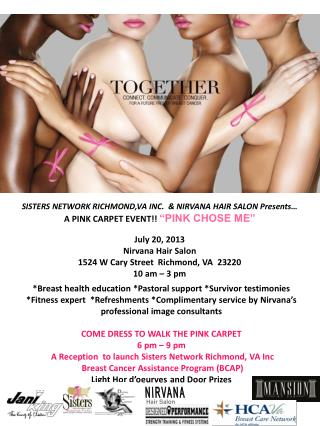 "SISTERS NETWORK RICHMOND,VA INC.  & NIRVANA HAIR SALON Presents… A PINK CARPET EVENT!!  ""PINK CHOSE ME"""