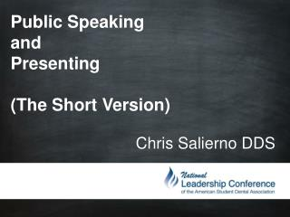 Public Speaking and Presenting (The Short Version)