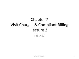 Chapter 7 Visit Charges & Compliant Billing lecture 2