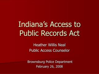 Indiana s Access to Public Records Act