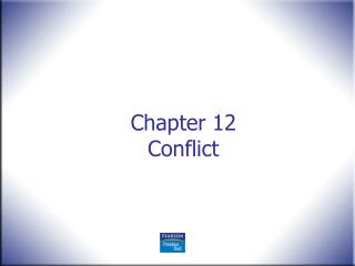 Chapter 12 Conflict
