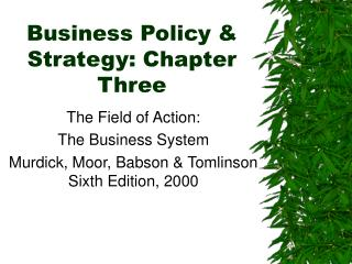 Business Policy & Strategy: Chapter Three