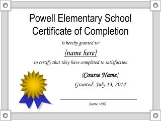 Powell Elementary School Certificate of Completion