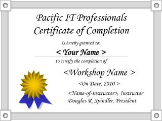 Pacific IT Professionals Certificate of Completion
