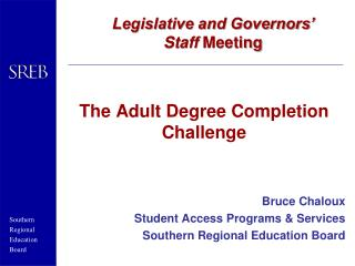 The Adult Degree Completion Challenge