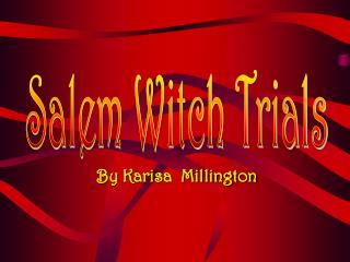 In England, witchcraft was punishable by death 16 people had been hanged in America prior to the Salem Witchcraft Trials