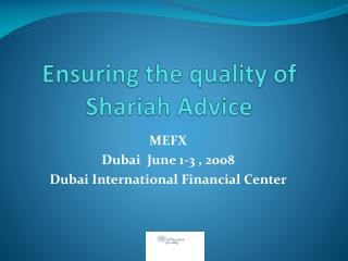 Ensuring the quality of Shariah Advice