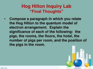 "Hog Hilton Inquiry Lab ""Final Thoughts"""
