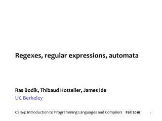 Regexes, regular expressions, automata