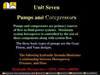 Unit Seven: Pumps and Compressors