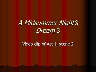 A Midsummer Night's Dream  3