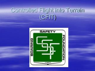 Controlled Flight into Terrain (CFIT)