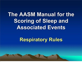 The AASM Manual for the Scoring of Sleep and Associated Events