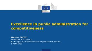Mariana GHITOI Enterprise and Industry B2-Europe 2020 and National Competitiveness Policies 5 April 2013
