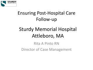Ensuring Post-Hospital Care  Follow-up