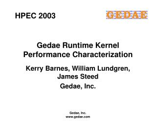 Gedae Runtime Kernel Performance Characterization