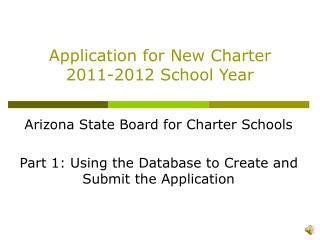 Application for New Charter 2011-2012 School Year