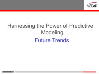 Harnessing the Power of Predictive Modeling Future Trends
