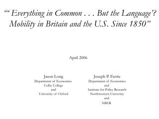 """""""' Everything in Common . . . But the Language'? Mobility in Britain and the U.S. Since 1850"""""""
