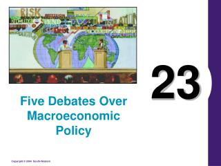 Five Debates Over Macroeconomic Policy