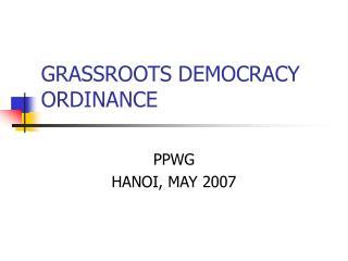 GRASSROOTS DEMOCRACY ORDINANCE