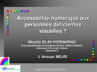 Accessibilité numérique aux personnes déficientes visuelles ?