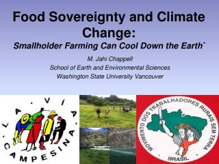 Food Sovereignty and Climate Change: Smallholder Farming Can Cool Down the Earth *