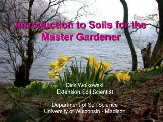 Introduction to Soils for the Master Gardener