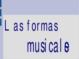 Sonido y formas musicales.