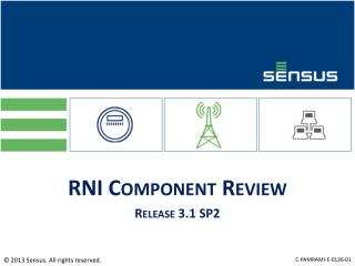 RNI Component Review Release 3.1 SP2
