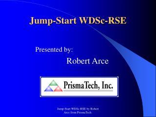 Jump-Start WDSc-RSE