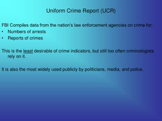 Uniform Crime Report UCR