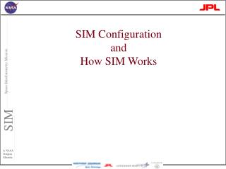 SIM Configuration and  How SIM Works