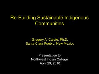 Re-Building Sustainable Indigenous Communities