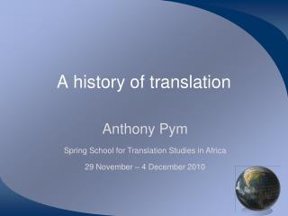 A history of translation
