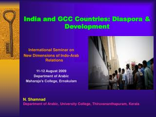 India and GCC Countries: Diaspora & Development