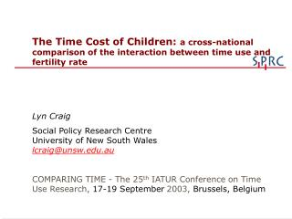 The Time Cost of Children:  a cross-national comparison  of the interaction between time use and fertility rate