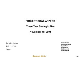 PROJECT BOWL APPETIT Three Year Strategic Plan November 19, 2001
