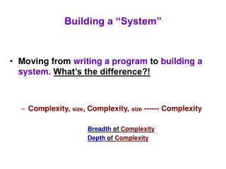 "Building a ""System"""
