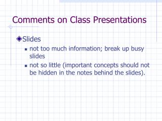 Comments on Class Presentations