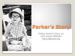 Parker�s  Story