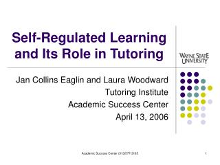 Self-Regulated Learning and Its Role in Tutoring